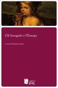 Cover Gli Incogniti e l'Europa