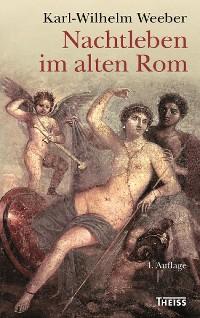 Cover Nachtleben im alten Rom