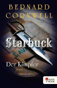 Cover Starbuck: Der Kämpfer