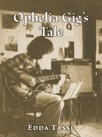 Cover Ophelia Gig's Tale