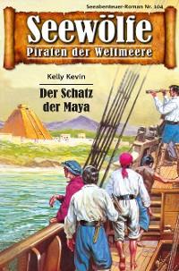 Cover Seewölfe - Piraten der Weltmeere 104