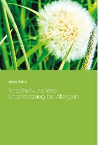 Cover Naturheilkundliche Unterstützung bei Allergien