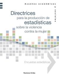 Cover Directrices para la producción de estadísticas sobre la violencia contra la mujer