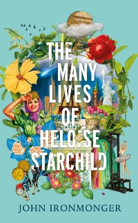 Cover Many Lives of Heloise Starchild