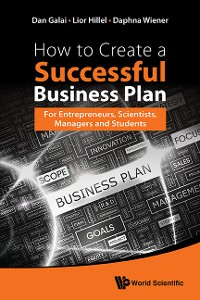 Cover How To Create A Successful Business Plan: For Entrepreneurs, Scientists, Managers And Students