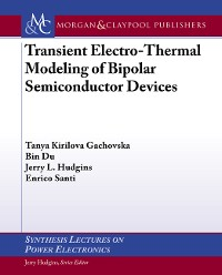 Cover Transient Electro-Thermal Modeling of Bipolar Power Semiconductor Devices