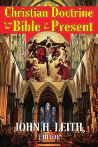 Cover Christian Doctrine from the Bible to the Present