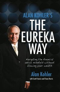 Cover Alan Kohler's The Eureka Way