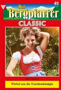 Cover Der Bergpfarrer Classic 41 – Heimatroman
