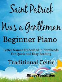 Cover Saint Patrick Was a Gentleman Beginner Piano Sheet Music Tadpole