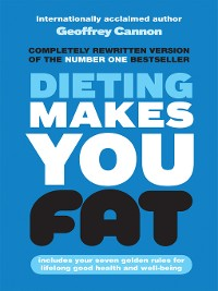 Cover Dieting Makes You Fat