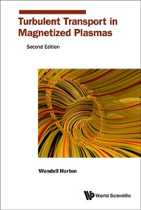 Cover Turbulent Transport In Magnetized Plasmas (Second Edition)