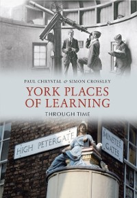 Cover York Places of Learning Through Time