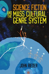 Cover Science Fiction and the Mass Cultural Genre System