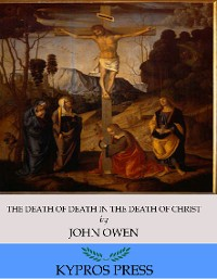 Cover The Death of Death in the Death of Christ