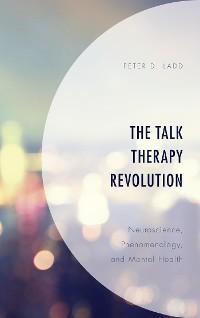 Cover The Talk Therapy Revolution