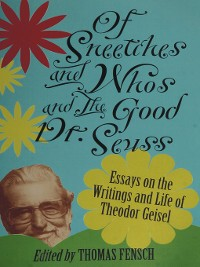 Cover Of Sneetches and Whos and the Good Dr. Seuss