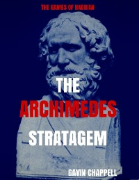 Cover The Games of Hadrian: The Archimedes Stratagem