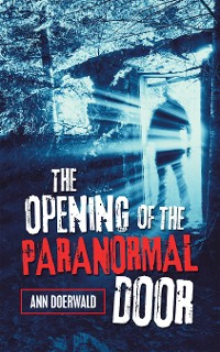 Cover The Opening of the Paranormal Door
