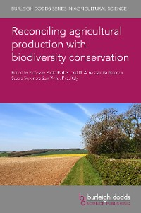 Cover Reconciling agricultural production with biodiversity conservation