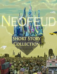 Cover Neofeud - The Short Story Collection