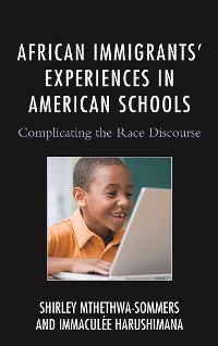 Cover African Immigrants' Experiences in American Schools