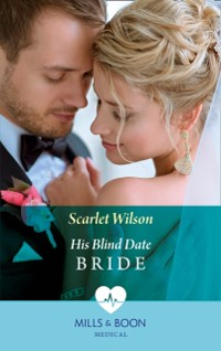 Cover His Blind Date Bride (Mills & Boon Medical)