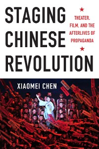 Cover Staging Chinese Revolution