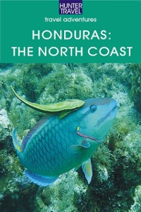 Cover Honduras: The North Coast