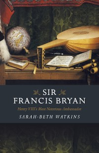 Cover Sir Francis Bryan