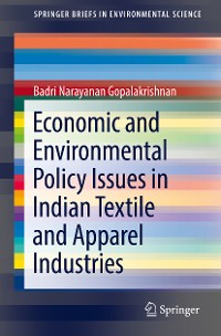 Cover Economic and Environmental Policy Issues in Indian Textile and Apparel Industries
