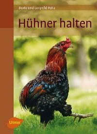 Cover Hühner halten
