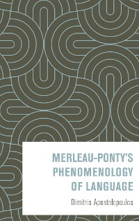 Cover Merleau-Ponty's Phenomenology of Language