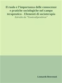 Cover Il ruolo e l'importanza delle conoscenze e pratiche sociologiche nel campo terapeutico - Elementi di socioterapia