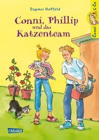 Cover Conni & Co 16: Conni, Phillip und das Katzenteam