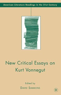 Cover New Critical Essays on Kurt Vonnegut