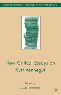 Cover New Critical Essays on Kurt Vonnegut