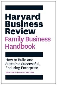Cover Harvard Business Review Family Business Handbook