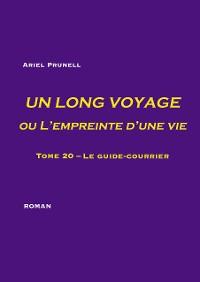 Cover Un long voyage ou L'empreinte d'une vie - tome 20