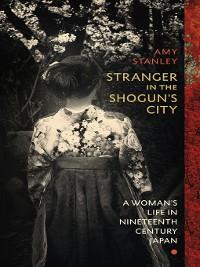 Cover Stranger in the Shogun's City