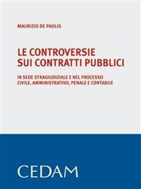 Cover Le controversie sui contratti pubblici
