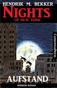 Cover Aufstand - Horror-Roman: Nights of New York