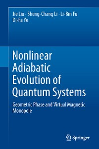Cover Nonlinear Adiabatic Evolution of Quantum Systems
