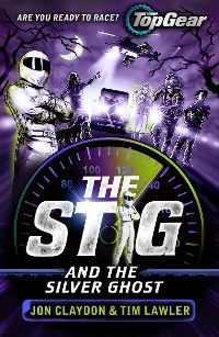 Cover The Stig and the Silver Ghost