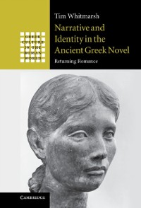 Cover Narrative and Identity in the Ancient Greek Novel