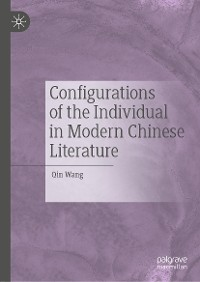 Cover Configurations of the Individual in Modern Chinese Literature