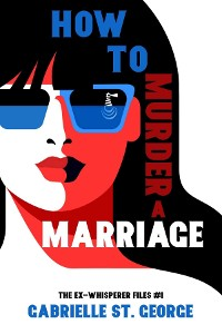 Cover How to Murder a Marriage