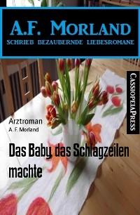 Cover Das Baby, das Schlagzeilen machte