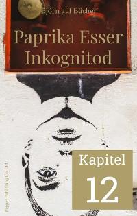 Cover Paprika Esser - Inkognitod (Kapitel 12)