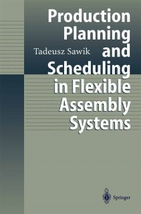 Cover Production Planning and Scheduling in Flexible Assembly Systems